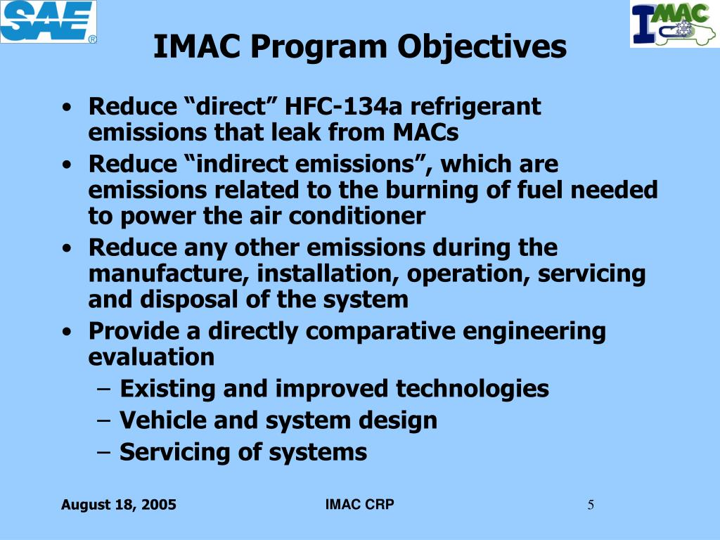 """Reduce """"direct"""" HFC-134a refrigerant emissions that leak from MACs"""