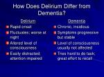 how does delirium differ from dementia