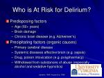 who is at risk for delirium