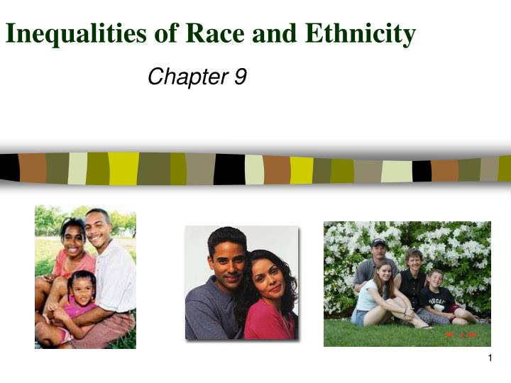 Inequalities of race and ethnicity