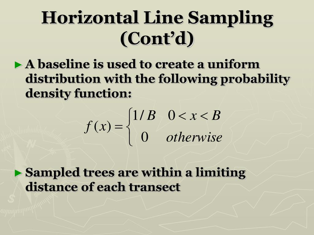 Horizontal Line Sampling (Cont'd)