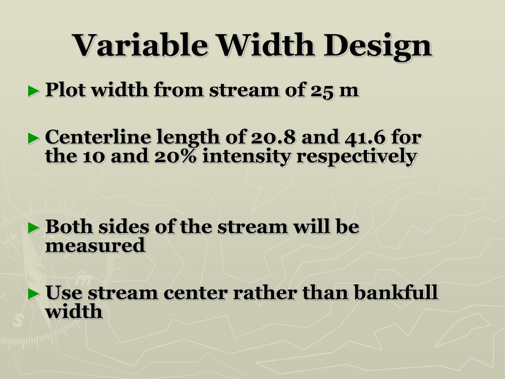 Variable Width Design