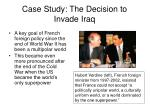 case study the decision to invade iraq