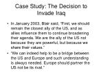 case study the decision to invade iraq32