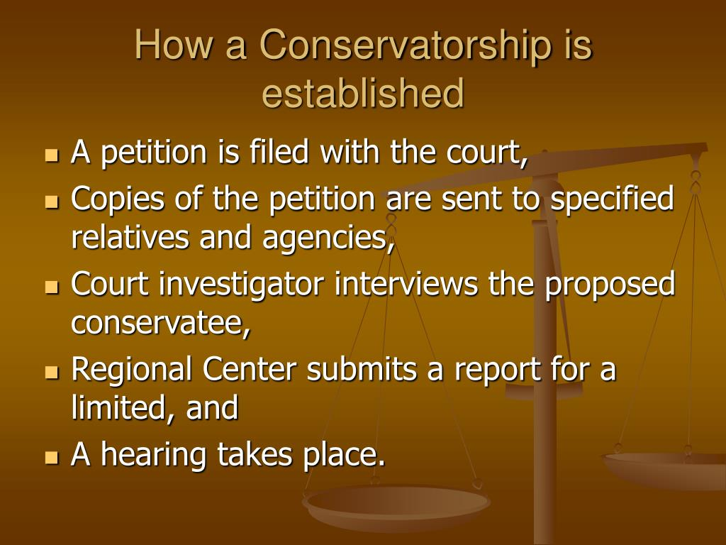 How a Conservatorship is established