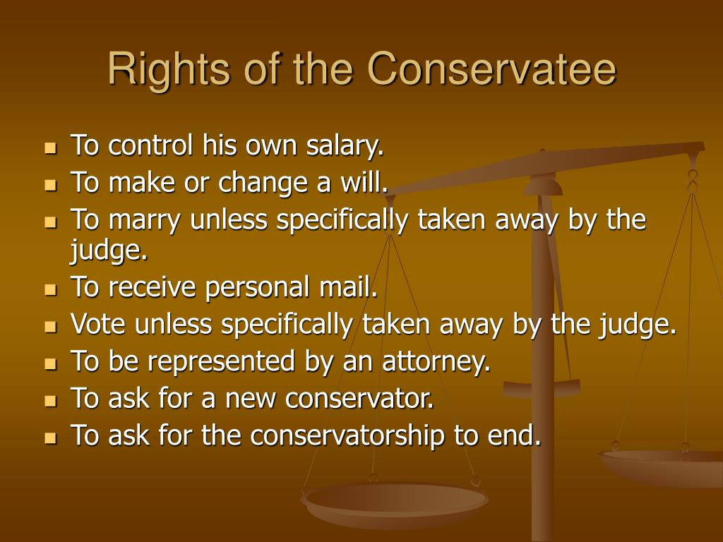 Rights of the Conservatee