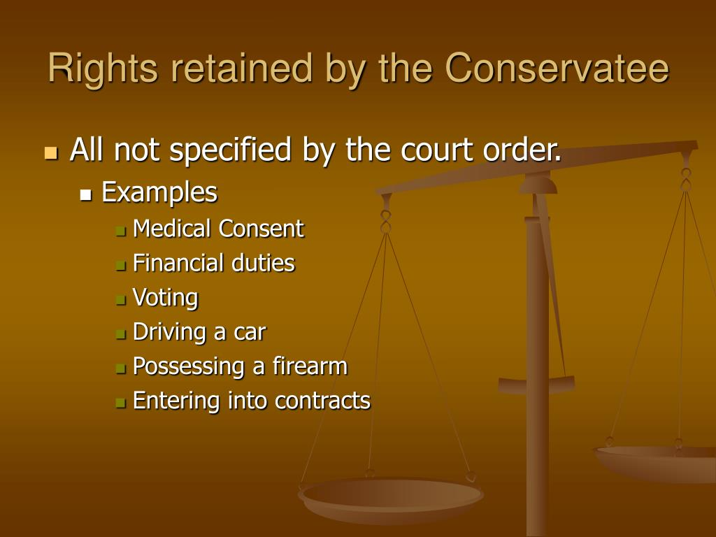 Rights retained by the Conservatee