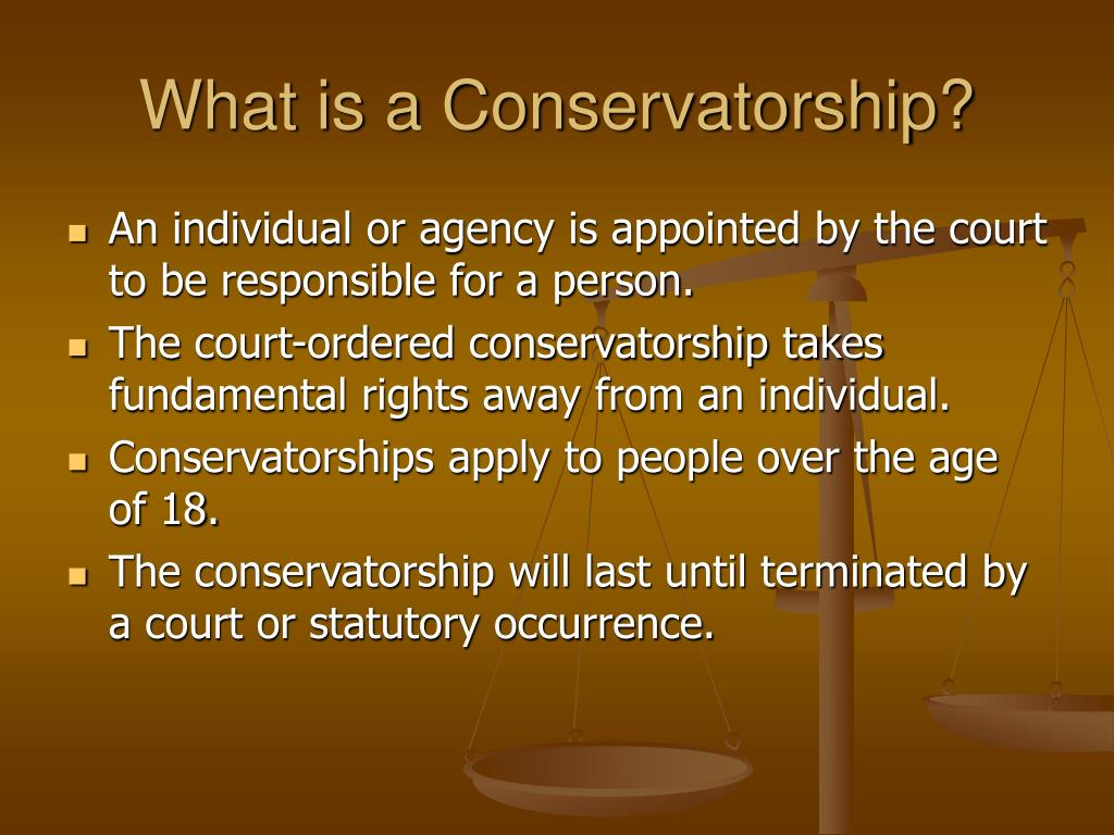 What is a Conservatorship?