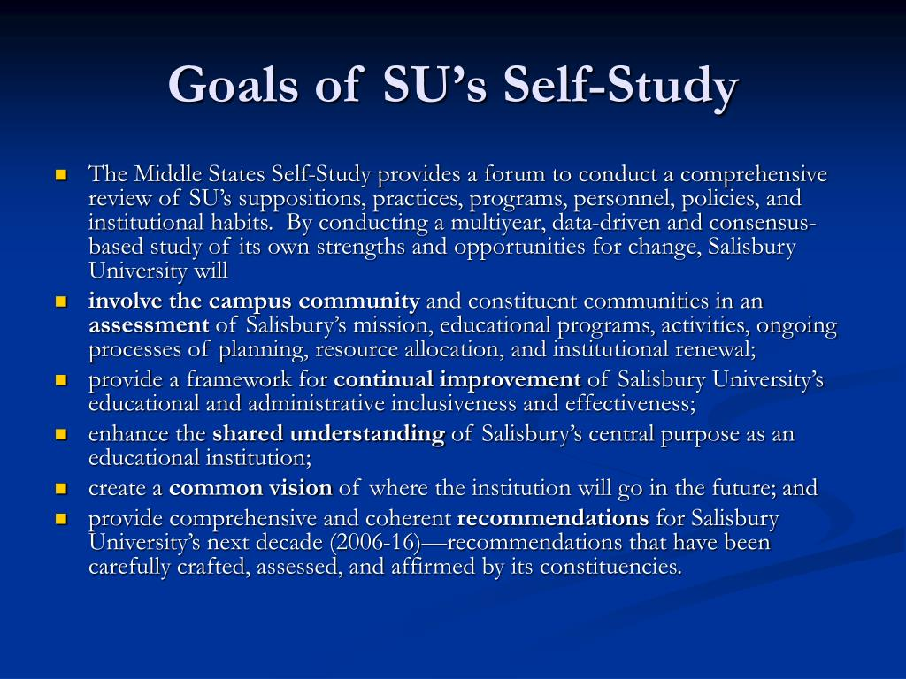 Goals of SU's Self-Study