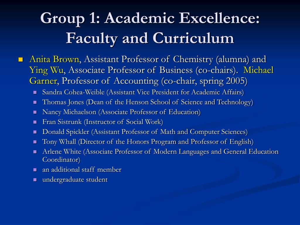 Group 1: Academic Excellence: Faculty and Curriculum