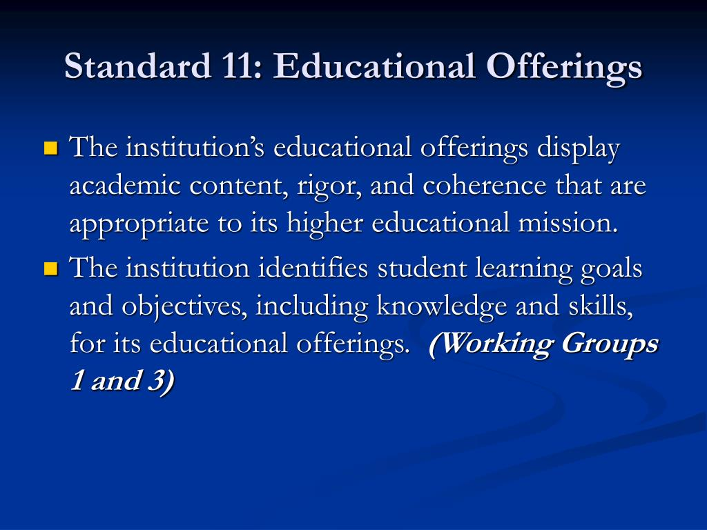 Standard 11: Educational Offerings