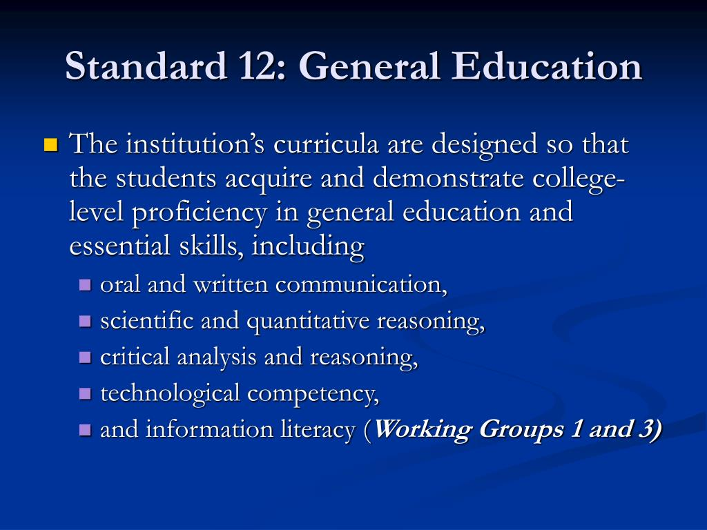 Standard 12: General Education