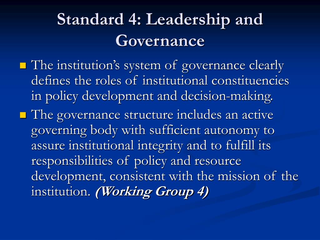 Standard 4: Leadership and Governance