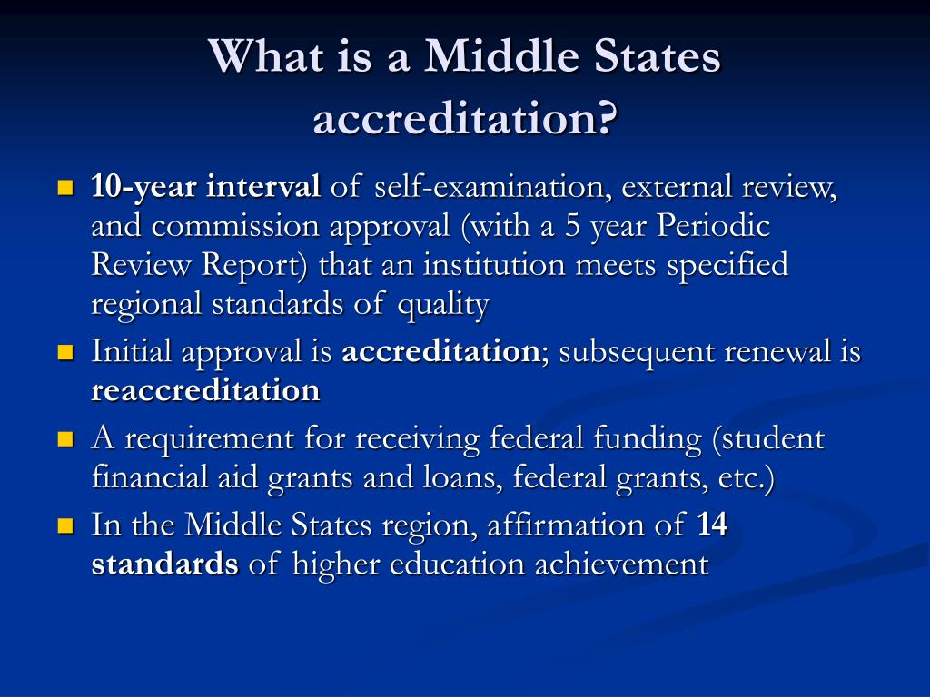 What is a Middle States accreditation?