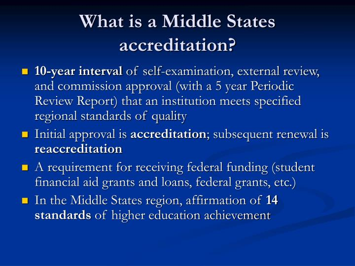 What is a middle states accreditation