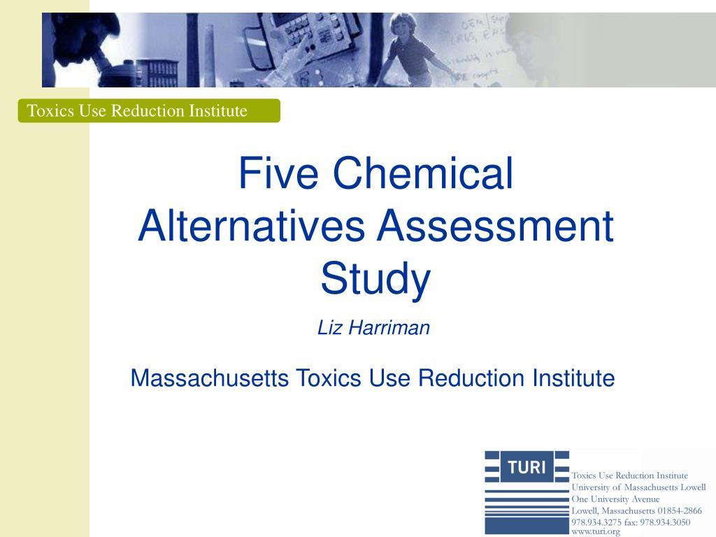 five chemical alternatives assessment study l.
