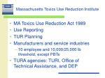 massachusetts toxics use reduction institute