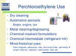 perchloroethylene use