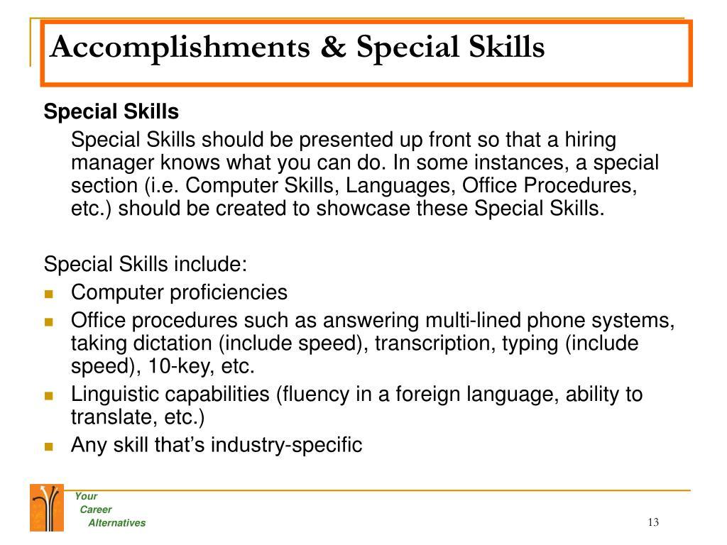 Accomplishments & Special Skills