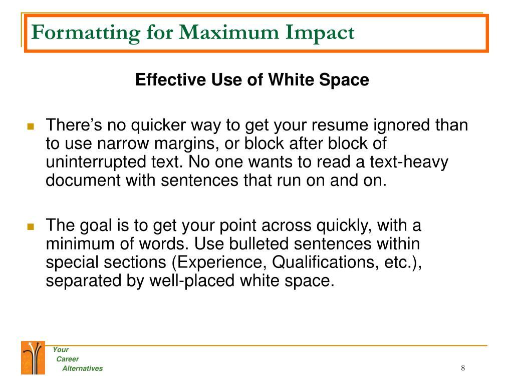 Formatting for Maximum Impact