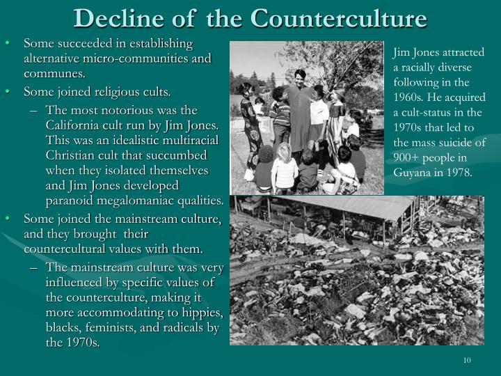 Decline of the Counterculture