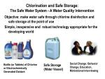 chlorination and safe storage the safe water system a water quality intervention