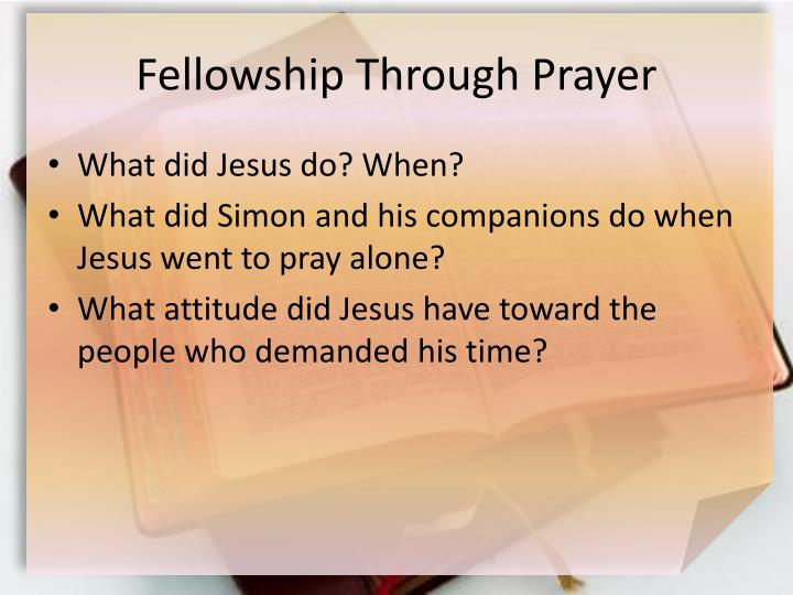 Fellowship Through Prayer