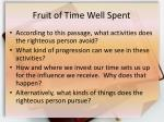 fruit of time well spent