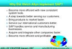 why did welch allyn implement sap