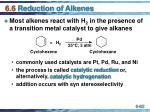 6 6 reduction of alkenes