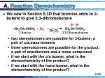 a reaction stereochemistry