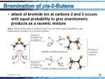 bromination of cis 2 butene70