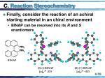 c reaction stereochemistry