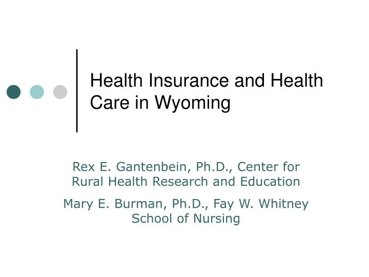 health insurance and health care in wyoming n.