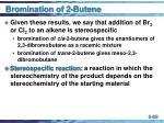 bromination of 2 butene