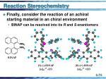reaction stereochemistry74