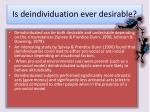 is deindividuation ever desirable