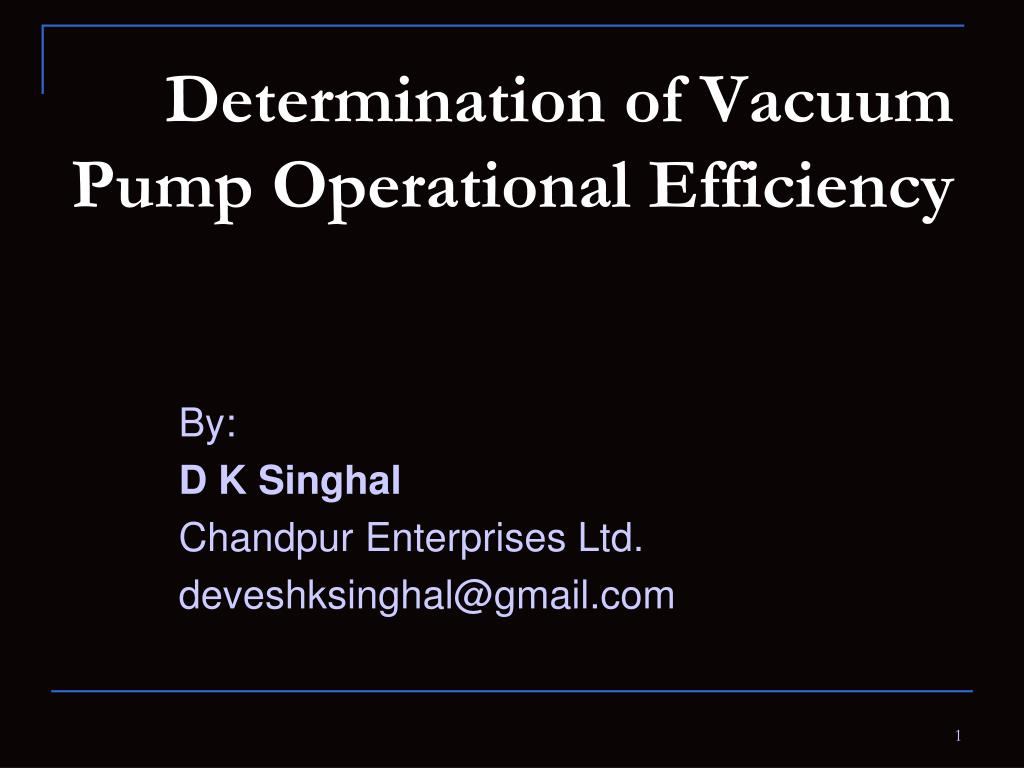 determination of vacuum pump operational efficiency l.