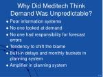 why did meditech think demand was unpredictable