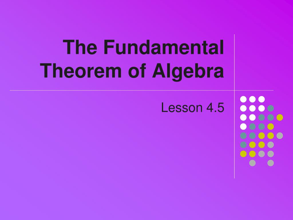 the fundamental theorem of algebra l.