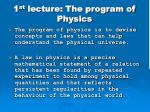 1 st lecture the program of physics