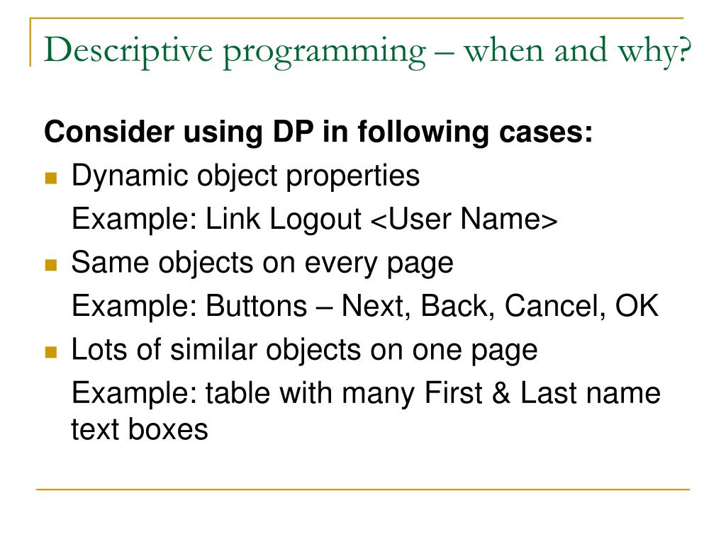 Descriptive programming – when and why?