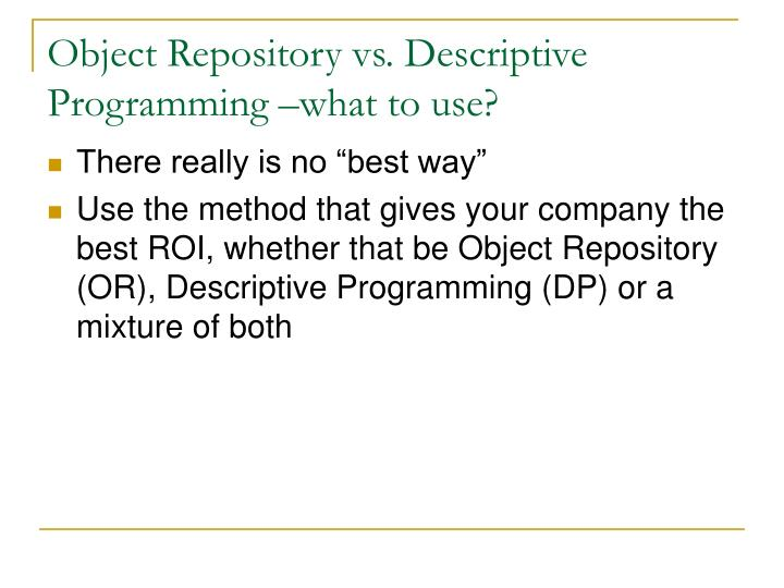 Object repository vs descriptive programming what to use