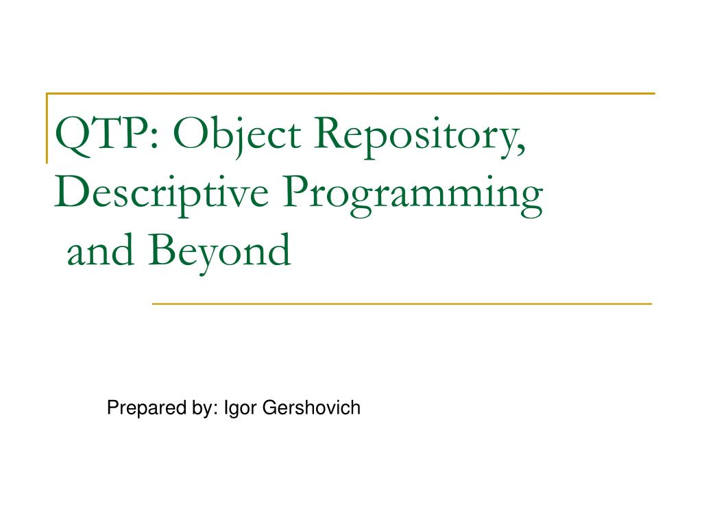 QTP: Object Repository, Descriptive Programming