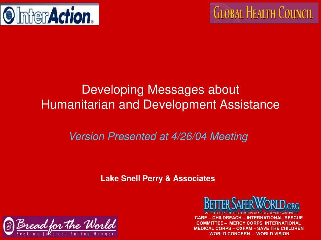 developing messages about humanitarian and development assistance l.