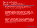 operational values education and self sufficiency
