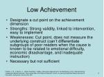 low achievement
