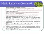 media resources continued