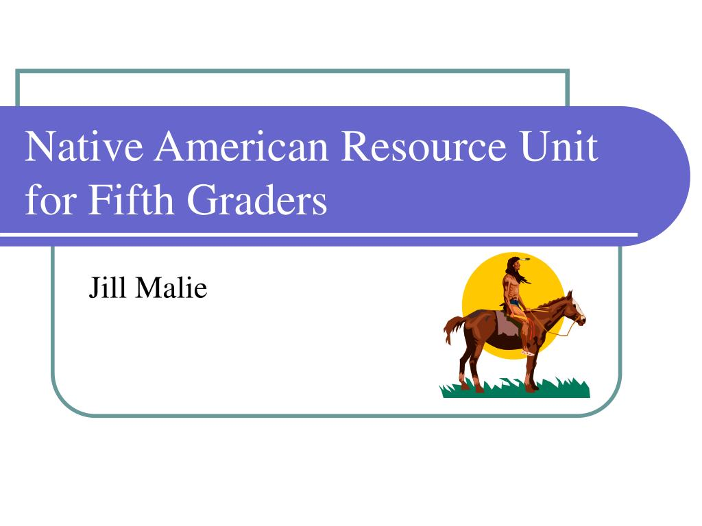 native american resource unit for fifth graders l.
