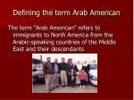 defining the term arab american